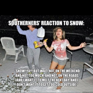 Bet a southerner made this meme….